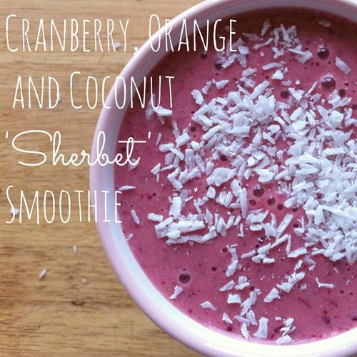 Recipe: Cranberry, Orange and Coconut 'Sherbet' Smoothie