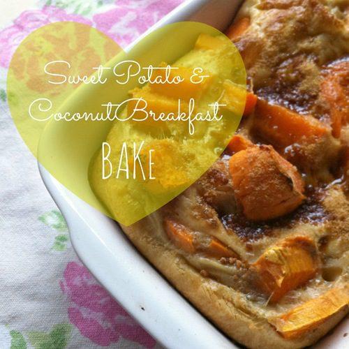 Recipe: Sweet Potato & Coconut Breakfast Bake