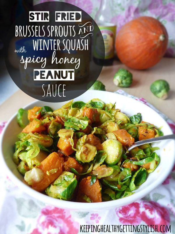 Recipe: Stir Fried Brussels Sprouts and Winter Squash with Spicy Honey Peanut Sauce