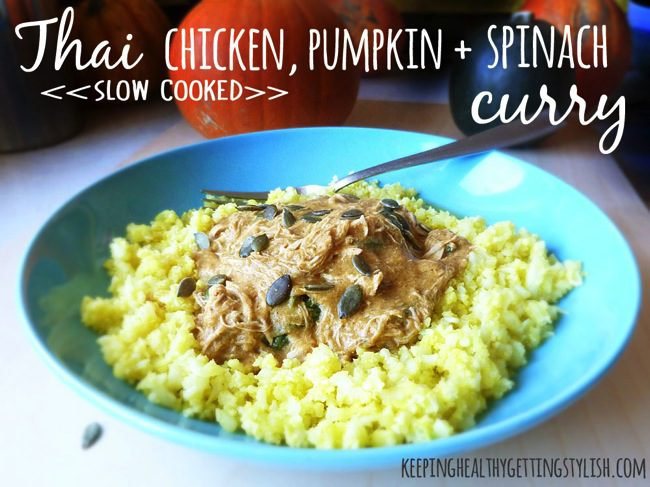 Recipe: Thai Chicken, Pumpkin + Spinach Curry (in the slow cooker or not!)