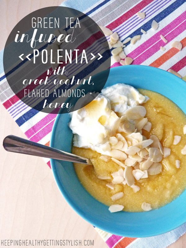 Recipe: Green tea infused polenta with greek yoghurt, honey and flaked almonds