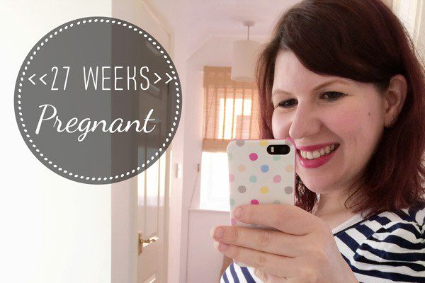27 Weeks Pregnant: 2nd trimester recap and style