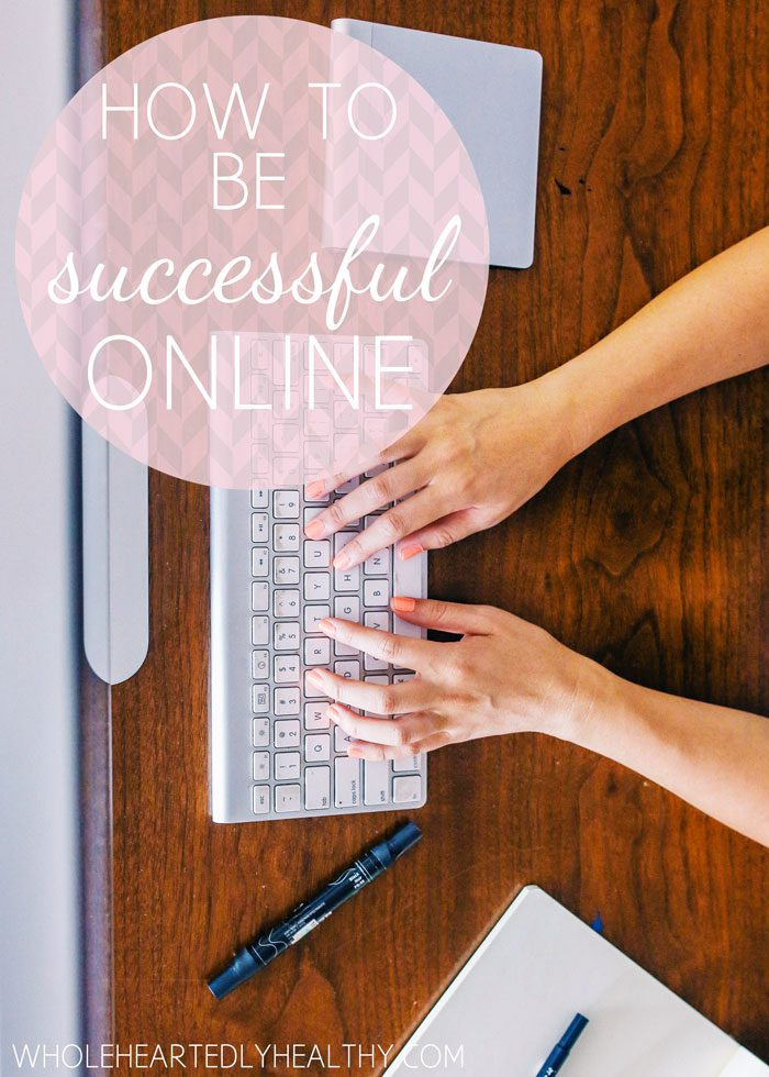 How to be successful online