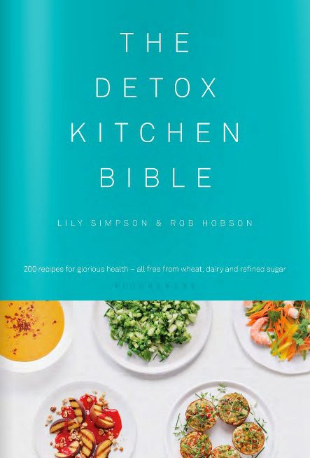 ISSUU_-_THE_DETOX_KITCHEN_BIBLE_by_Lily_Simpson___Rob_Hobson_by_Bloomsbury_Publishing