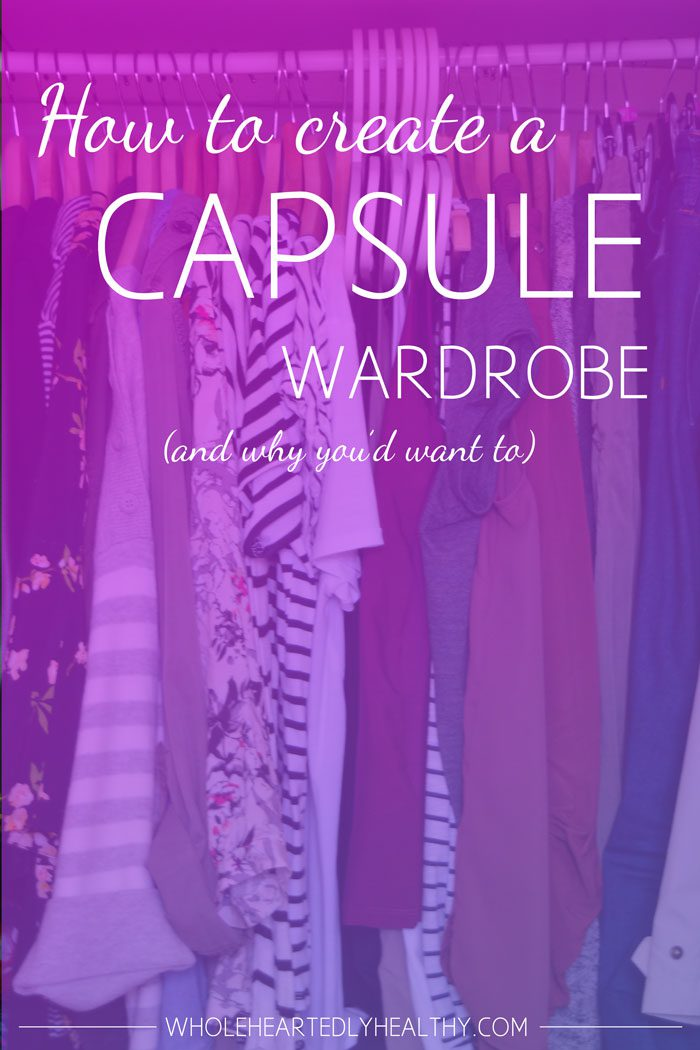 How to create a capsule wardrobe (and why you'd want to)