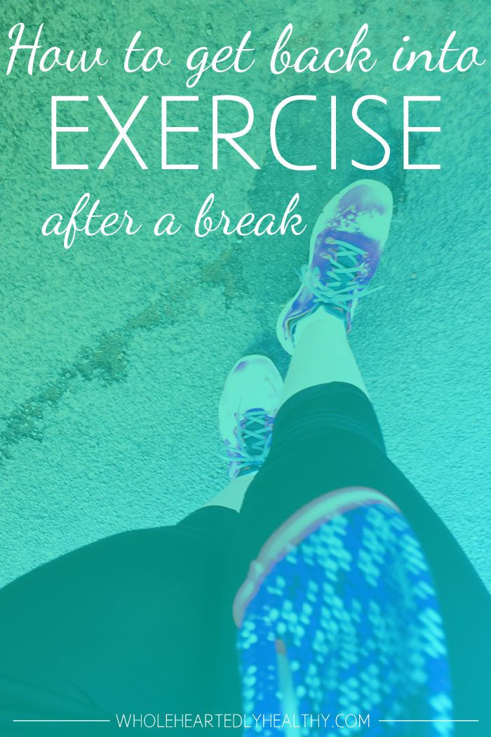 how-to-get-back-into-exercise-after-a-break.jpg