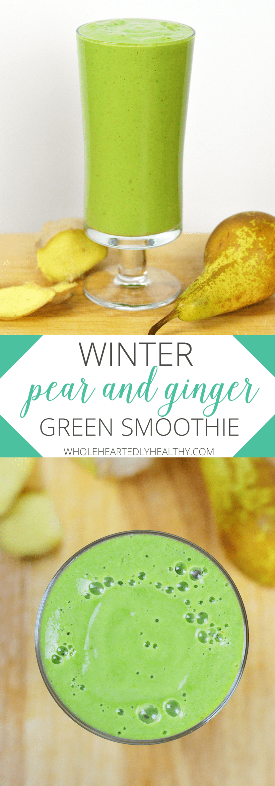 Winter pear and ginger green smoothie