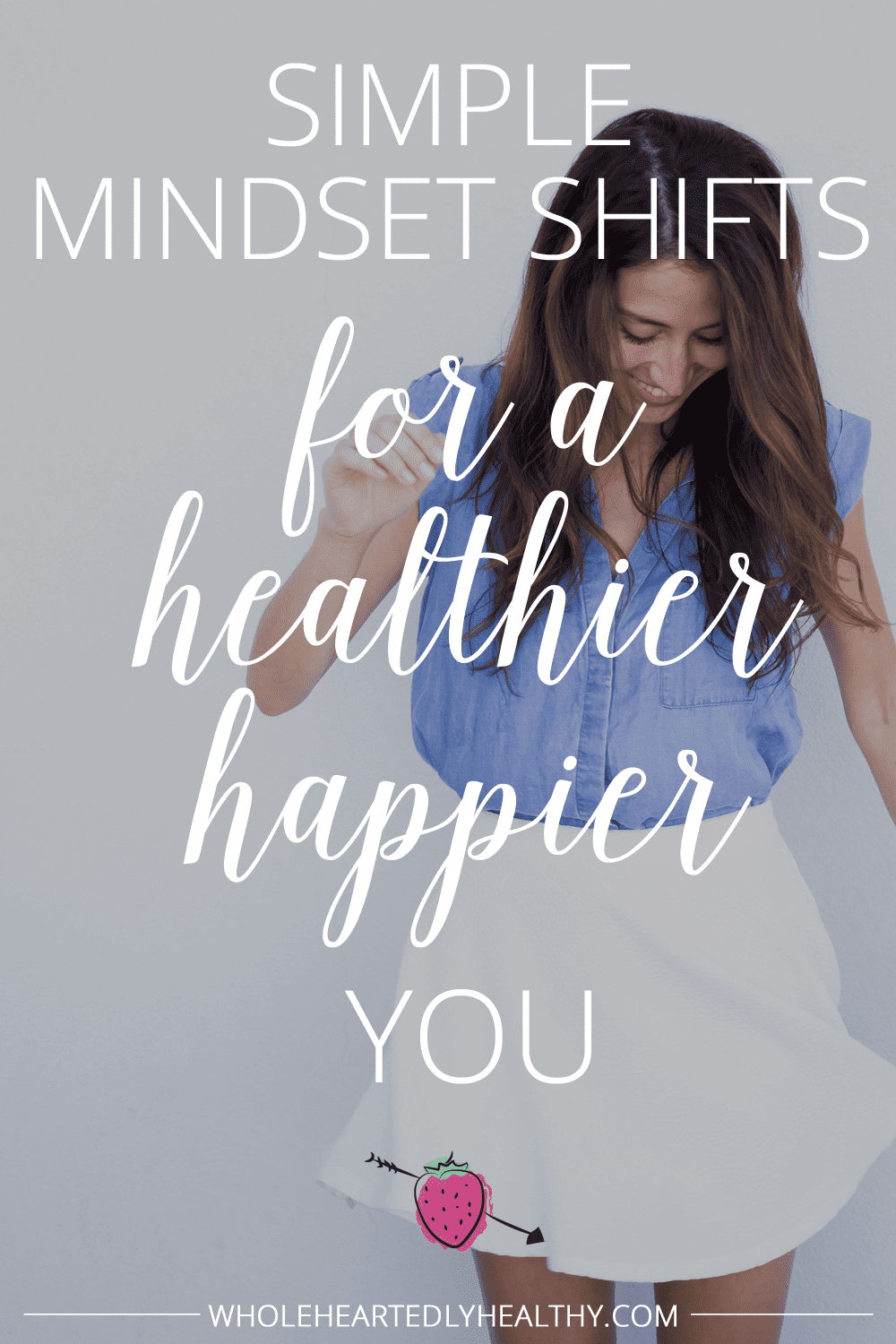 Mindset shifts for a healthier you