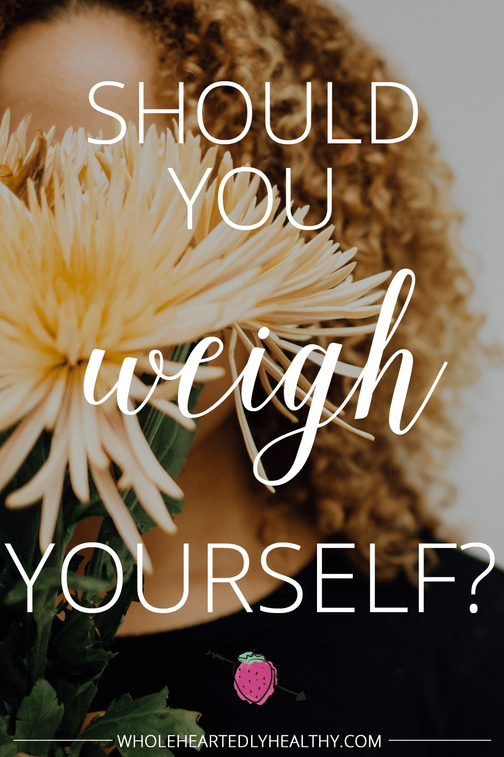 Should you weigh yourself? The pros and cons of using the scales for weight loss via Wholeheartedly Healthy