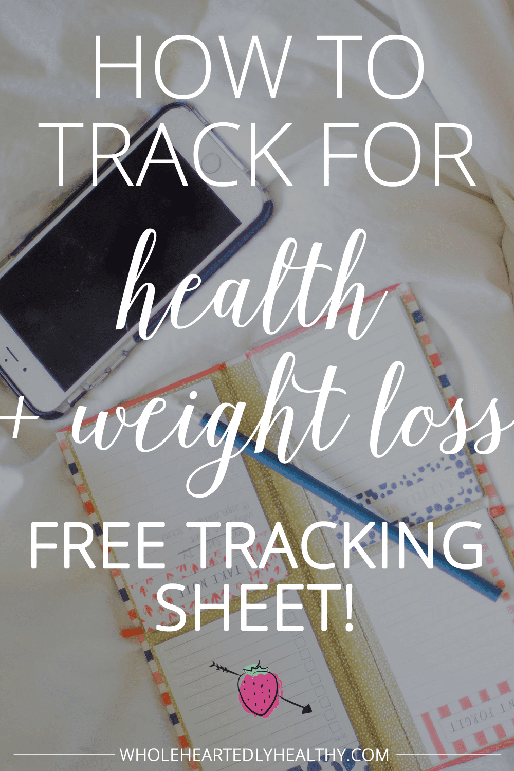 How to track for health and weight loss