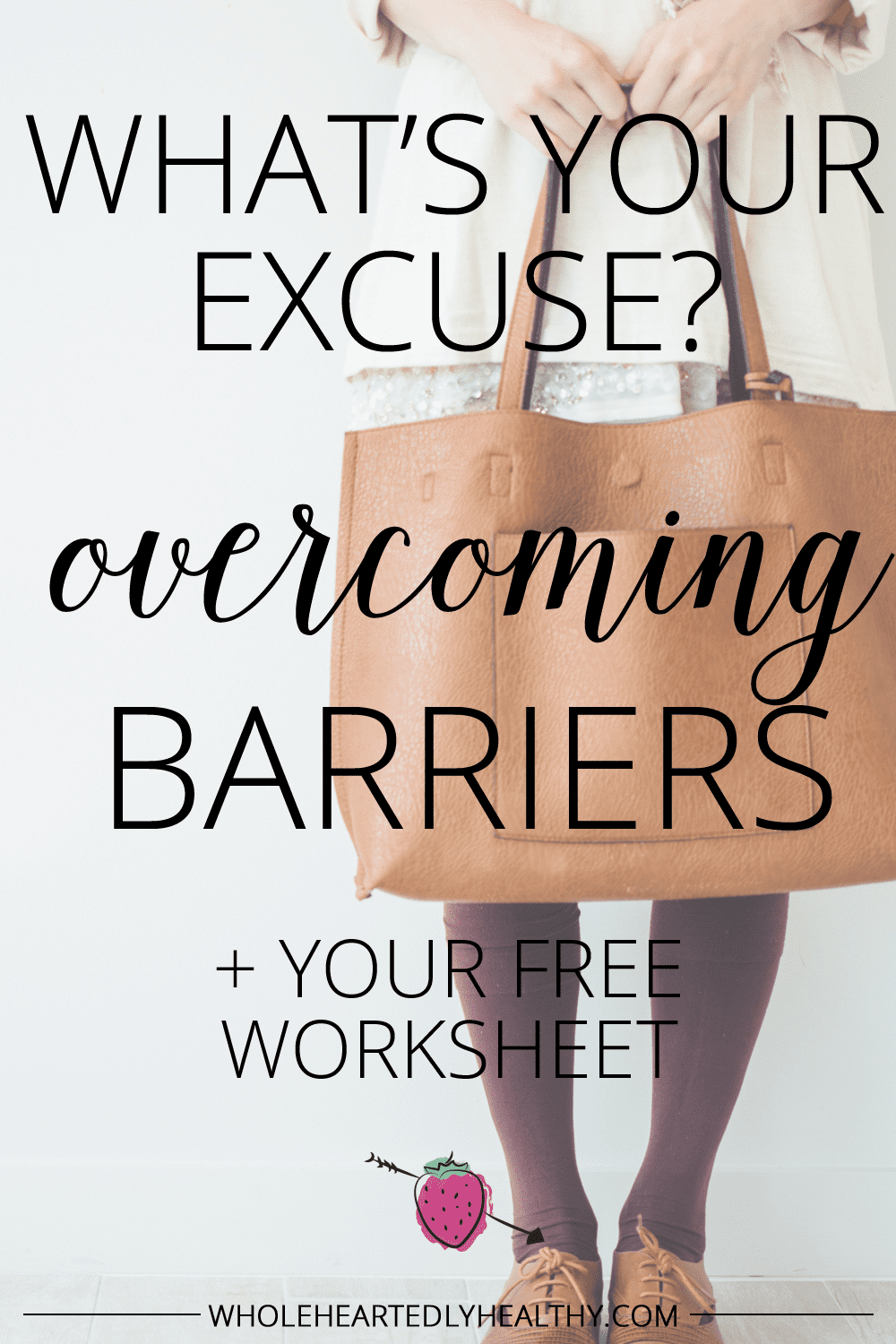 Overcoming your barriers