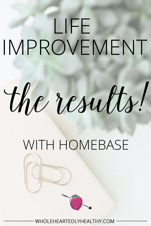 Life improvement results