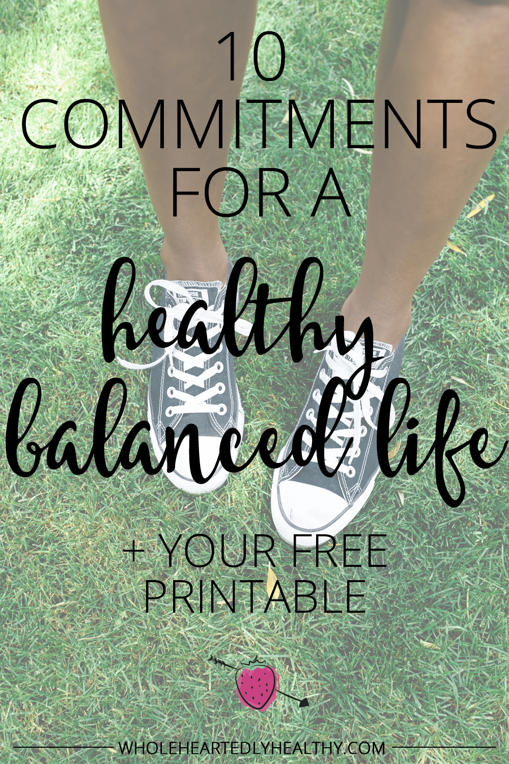 10 commitments for a healthy balanced life