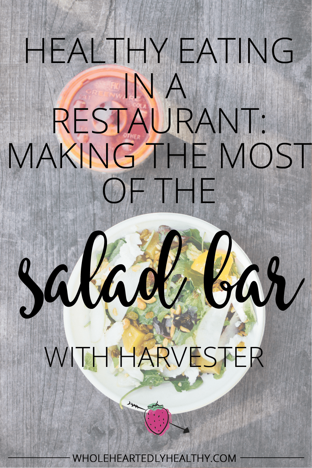How to make the most of the salad bar