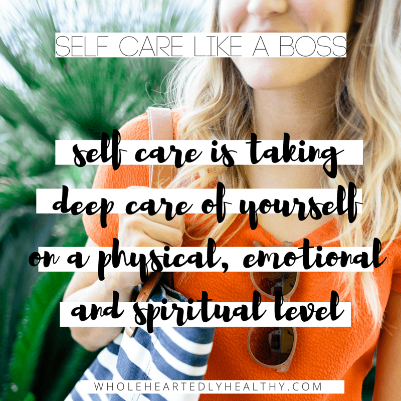 HOW TO PRACTISE SELF CARE LIKE A BOSS