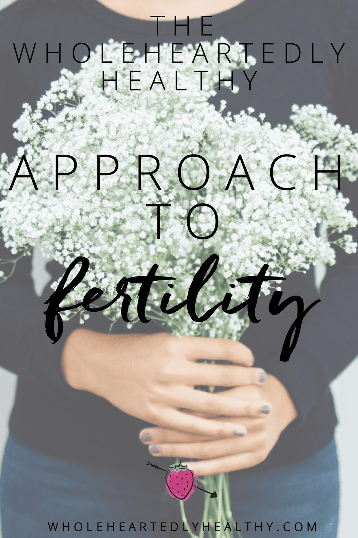 Wholeheartedlyhealthy fertility