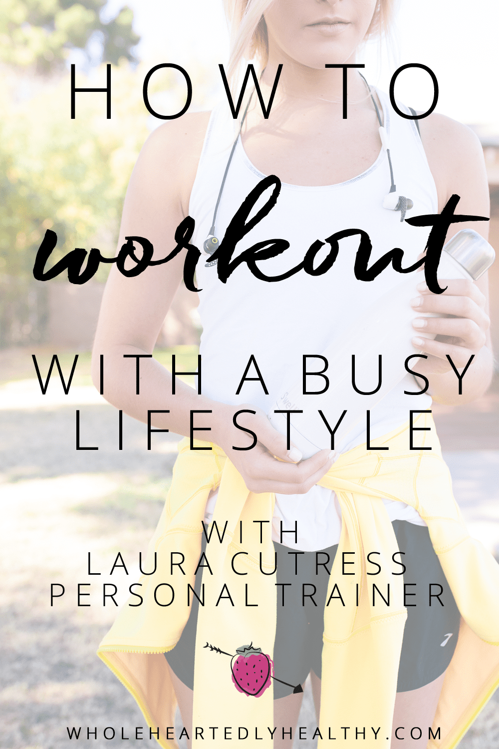how-to-workout-with-a-busy-lifestyle