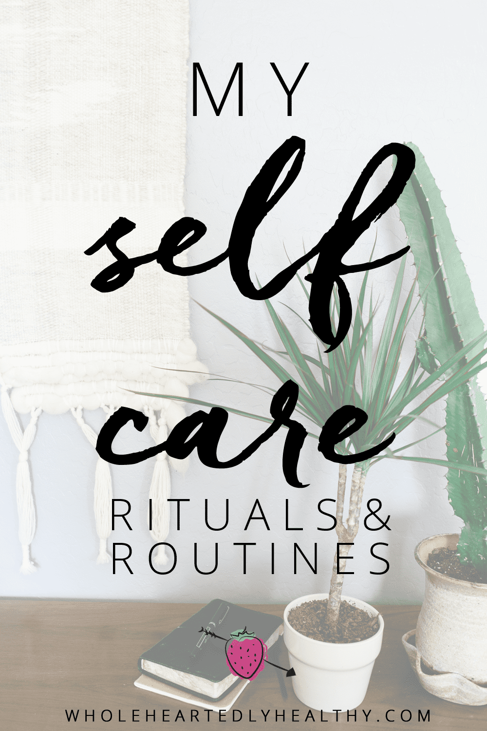 self-care-routines-and-rituals