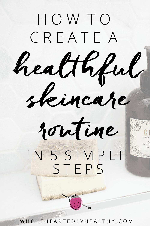 healthful skincare routine