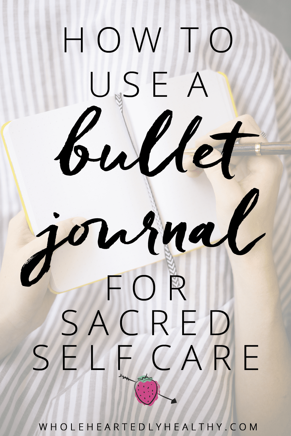 Bullet journal for self care