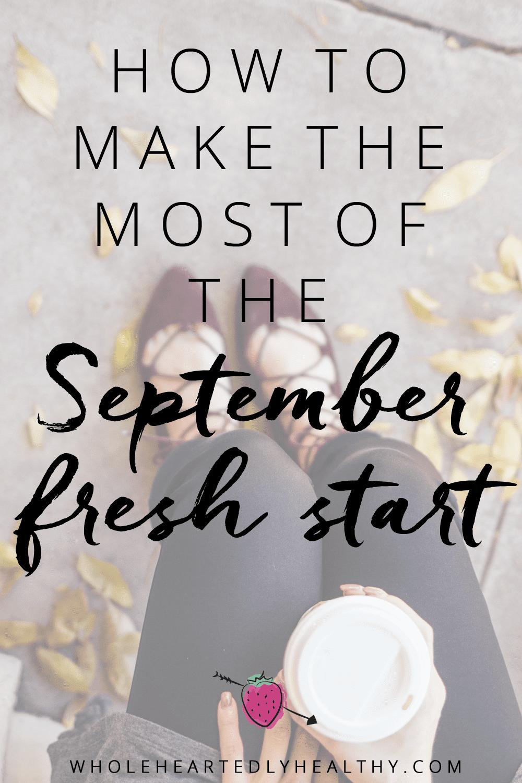September Fresh Start