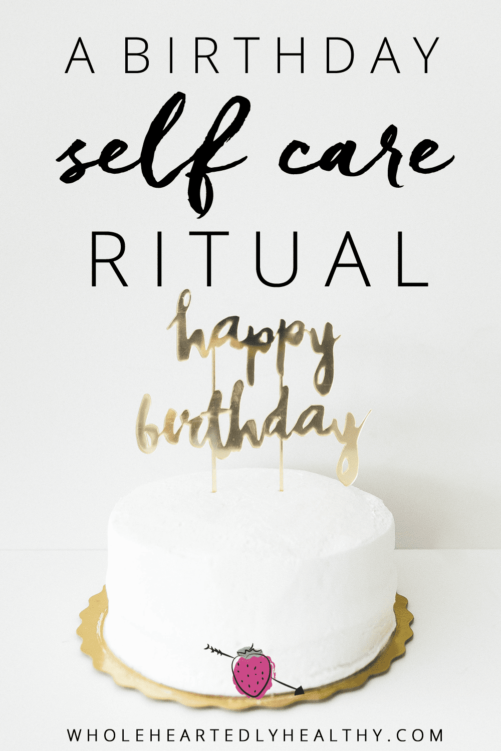 birthday self care ritual