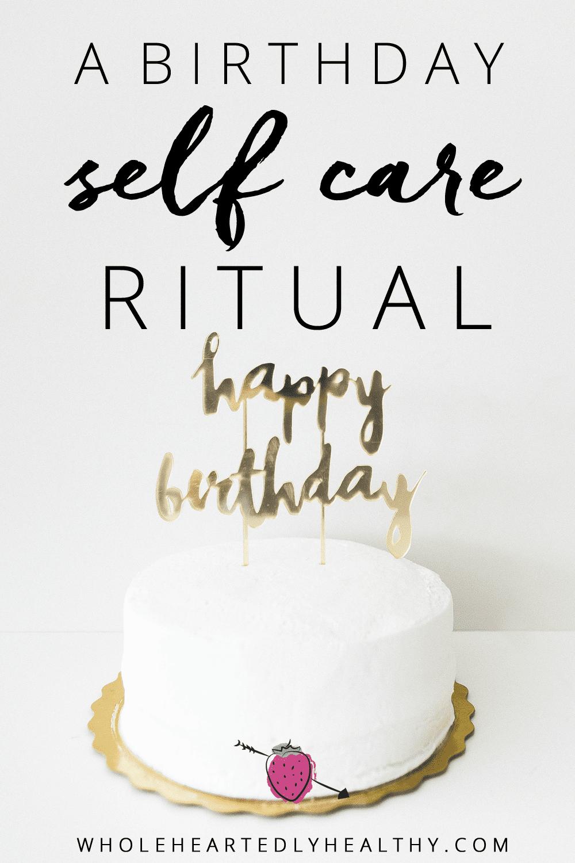 birthday self care ritual