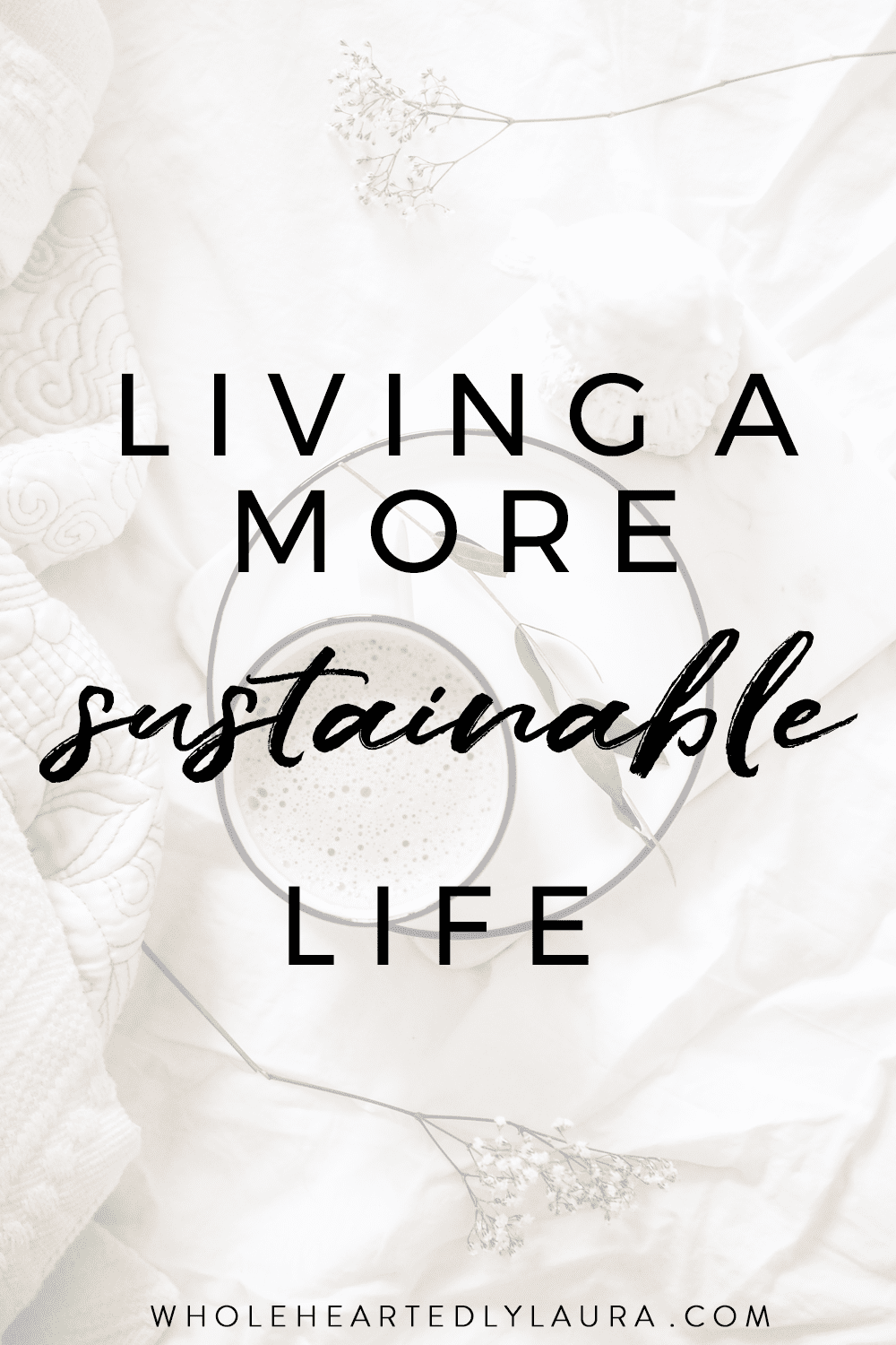 Living a more sustainable life: how I've changed my life to make it slower, calmer and more sustainable